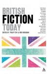 British Fiction Today - Rod Mengham, Philip Tew