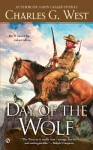 Day of the Wolf - Charles G. West