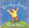 Lucky Song - Vera B. Williams