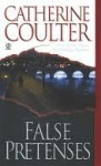 False Pretenses - Catherine Coulter