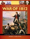 The Encyclopedia of the War of 1812 - Spencer C. Tucker