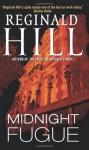 Midnight Fugue (Dalziel and Pascoe) - Reginald Hill