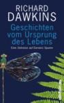 Geschichten vom Ursprung des Lebens: Eine Zeitreise auf Darwins Spuren - Richard Dawkins, Yan Wong, Sebastian Vogel