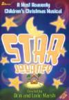 Star Journey [With CD] - Don Marsh, Lori Marsh