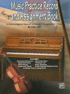 Music Practice Record and Assignment Book: A Chronological Record of Student Progress for 1 Year - Gail Lew