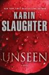 Unseen - Karin Slaughter, Kathleen Early