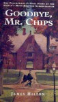 Goodbye Mr Chips - James Hilton