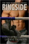 Ringside - Stephanie Williams, LaVerne Thompson