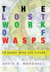 The Lost Work of Wasps: An Essay With 243 Titles - David Marshall