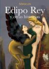 EDIPO REY Y OTRAS HISTORIAS (Spanish Edition) - Sófocles, Laura Robles