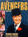 The Avengers and Me - Patrick Macnee, Dave Rogers