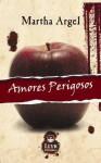 Amores Perigosos - Martha Argel