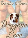 Doggone Love - Deirdre O'Dare
