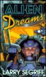 Alien Dreams - Larry Segriff
