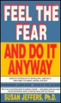 Feel the Fear and Do It Anyway (Audio) - Susan Jeffers