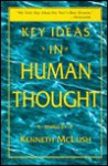 Key Ideas in Human Thought - Kenneth McLeish