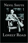 Lonely Road - Canada - Nevil Shute