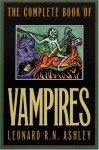 The Complete Book of Vampires - Leonard Ashley
