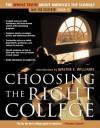 Choosing the Right College: 2008-2009: The Whole Truth about America's Top Schools - John Zmirak, John Zmirak