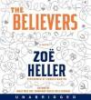 The Believers (Audio) - Zoë Heller, Andrea Martin