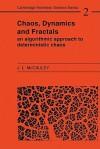 Chaos, Dynamics, and Fractals: An Algorithmic Approach to Deterministic Chaos (Cambridge Nonlinear Science Series) - Joseph L. McCauley, Predrag Cvitanovic, Frank Moss, Boris Chirikov, Harry Swinney
