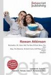 Rowan Atkinson - Lambert M. Surhone, Susan F. Marseken