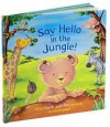 Say Hello in the Jungle - Ian Whybrow
