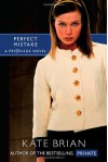 Perfect Mistake - Kate Brian, Justine Eyre
