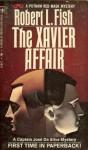 The Xavier Affair - Robert L. Fish