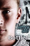 Bottled Up - Andrew Grey
