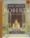 God's house - Michèle Roberts