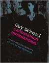 Guy Debord and the Situationist International: Texts and Documents (October Books) - Tom McDonough