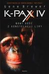 K-PAX IV. Nowy gość z konstelacji Liry - Gene Brewer