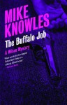The Buffalo Job: A Wilson Mystery - Mike Knowles