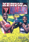 Venus & Serena Williams - Virginia Aronson, Hannah Storm
