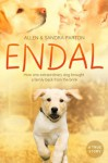 Endal: How one extraordinary dog brought a family back from the brink - Allen Parton, Sandra Parton