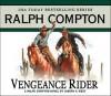 Vengeance Rider - Joseph A. West, Ralph Compton