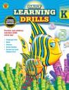 Daily Learning Drills, Grade K - Brighter Child, Carson-Dellosa Publishing
