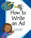 How to Write an Ad - Cecilia Minden, Kate Roth