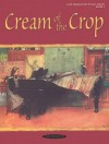 Cream of the Crop, Bk 1 - Alfred A. Knopf Publishing Company, Warner Brothers Publications