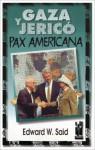 Gaza y Jerico - Pax Americana - Edward W. Said