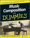 Music Composition for Dummies - Scott Jarrett, Holly Day