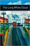 The Long White Cloud: Stories from New Zealand - Christine Lindop