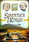Sparta's Kings. John Carr - John Carr