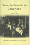 Taking The Gospel To The Japanese, 1901-2001 (Studies In Latter Day Saint History) - Reid L. Neilson, Van C. Gessel