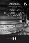 Hindu and Buddhist Ideas in Dialogue: Self and No-Self - Irina Kuznetsova
