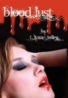 Blood Lust (Blood Series Book 3) - T. Lynne Tolles