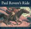 Paul Revere's Ride: The Landlord's Tale - Henry Wadsworth Longfellow, Charles Santore, Elizabeth Encarnacion