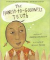 The Honest-To-Goodness Truth - Patricia C. McKissack, Gisell Potter