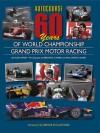 Autocourse 60 Years of World Championship Grand Prix Motor Racing - Alan Henry, Bernard Cahier, Paul-Henri Cahier